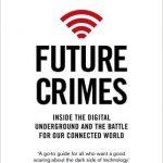 サイバー空間における現実を教えてくれる洋書 『Future Crimes』